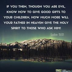 Luke 11:13 #verseoftheday #bible #cobbvineyard #Scripture #quotes http://www.cobbvineyard.com/