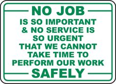 A Perform Our Work Safely Sign has informational messages for safety protocol and compliance. A Perform Our Work Safely Sign is a helpful resource to help protect the health and safety of personnel… Safety Quotes, Safety Slogans, Health And Safety Poster, Safety Posters, Safety Pictures, Safety Message, Construction Safety, Safety Topics, Industrial Safety