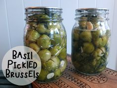 Basil Pickled Brussels- Putting Up with Erin