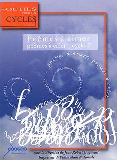 Poèmes à aimer, poèmes à créer au cycle 2 de Jean-Robert ... https://www.amazon.fr/dp/2866234936/ref=cm_sw_r_pi_dp_x_2KYaAb37Y31WW
