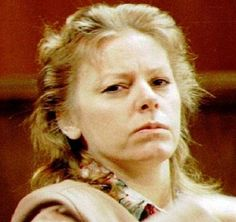 Aileen Wuornos (1956-2002): Prostitute who killed seven men in Florida in 1989 and 1990. Given six death sentences, she was executed Oct. 9, 2002.