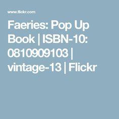 Faeries: Pop Up Book   ISBN-10: 0810909103   vintage-13   Flickr
