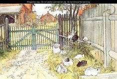 Carl Larsson:  The Gate ....and chickens and a white kitty!