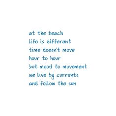 beach quote ❤ liked on Polyvore featuring quotes, words, text, backgrounds, beach, phrase and saying
