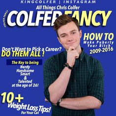 chriscolfer for Colfer Fancy Magazine  (Disclaimer: Not a real magazine, unfortunately)