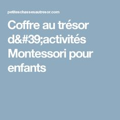 Coffre au trésor d'activités Montessori pour enfants Maria Montessori, Classroom, Deco, School, Parents, Sons, Montessori Activities, Class Room, Deko