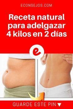 Adelgazar 4 kilos   Receta natural para adelgazar 4 kilos en 2 días   ¡Adelgace 4 kilos en 40 horas, no es milagro,y no hace mal a la salud, basta tomar esta receta 3 veces por día! Consiga con un abdomen plano y deshinchado.