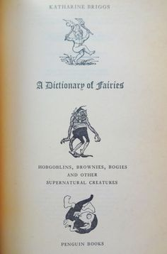 A Dictionary of Fairies Hobgoblins Brownies by BumperBoxofDelights
