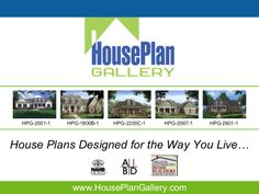 If you\'re looking to build a new home, this short presentation will show you several of the top-rated stock house plans, and tell you a little more about the process of buying your next house plans, how do modifications work, which floor plan package is right for your needs, and a much more . Search for your dream house plans at http://www.HousePlanGallery.com