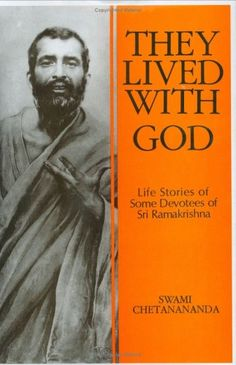 a biography of sri ramakrishna paramahamsa Ramakrishna paramahamsa  one of his young charges had a bible and used to read to sri ramakrishna stories from the bible.