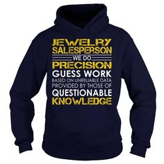 Jewelry Salesperson - Job Title, Checkout HERE ==> https://www.sunfrog.com/Jobs/Jewelry-Salesperson--Job-Title-Navy-Blue-Hoodie.html?41088 #jewelry #jewelrylovers #birthdaygifts