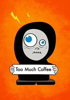 Funny case with a cartoon character who has drank too much coffee. Available also as an iPod Touch, iPad and Galaxy case. Funny Cartoon Characters, Coffee Humor, Funny Coffee, Too Much Coffee, Good Morning Love, Galaxy S5 Case, Samsung Galaxy, Coffee Design, Coffee Art