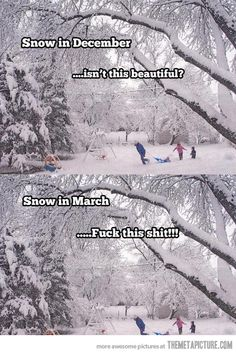 Snow in different seasons…