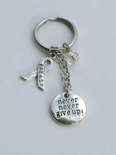 Breast Cancer keychain, Never Never Give Up keychain, pink keychain, breast cancer awareness keyring