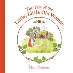 The new edition of The Tale of the Little, Little Old Woman