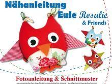 Eule Rosalie & Friends - Nähanleitung & Schnittmuster