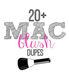 20+  MAC Blush Drugstore Dupes... love getting these same looks for less. Links to lipstick and eyeshadow dupes as well.