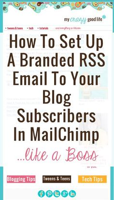 How to Set up a Branded RSS Email to Your Blog Subscribers in MailChimp