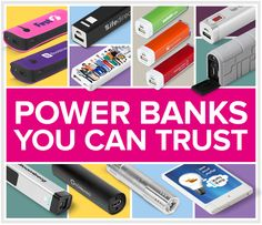 PowerBanks You Can Trust