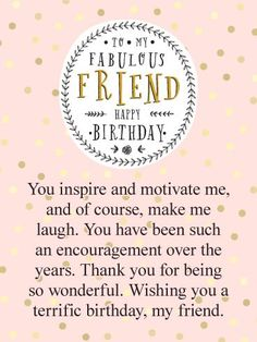Send Free You Inspire Me! Happy Birthday Card for Friends to Loved Ones on Birthday amp; Greeting Cards by Davia. It s 100 free, and you also can use your own customized birthday calendar and birthday reminders. Send Free You Inspire M Birthday Wishes For A Friend Messages, Happy Birthday Best Friend Quotes, Message For Best Friend, Funny Happy Birthday Wishes, Birthday Quotes For Best Friend, Birthday Cards For Friends, Happy Birthday Beautiful Friend, Biblical Birthday Wishes, Happy Birthday Wishes Bestfriend