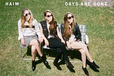 Breakout sister act HAIM are finally out with their debut album, Days Are Gone