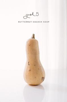 Just 5: Butternut Squash Soup