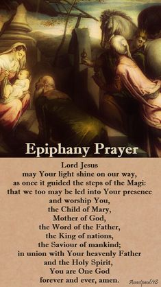 Our Morning Offering – 7 January – The Solemnity of the Epiphany of Our Lord Jesus Christ  Traditional Epiphany Prayer  Lord Jesus may Your light shine on our way, as once it guided the steps of the Magi: that we too may be led into Your presence...#mypic