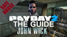 [ John Wick ] Safehouse Fully Upgraded Tour / Overview - Payday 2 - Cust...