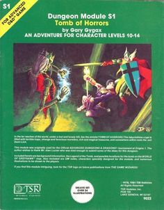 Tomb of Horrors: Dungeon Module S1 Deluxe Set (Advanced Dungeons and Dragons) by Gary Gygax, http://www.amazon.com/dp/B002H31U16/ref=cm_sw_r_pi_dp_45ZUrb0NZHY7Q