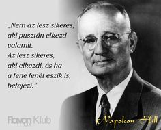 """Képtalálat a következőre: """"idézetek napoleon hill"""" Internet Marketing Company, Biker Quotes, Think And Grow Rich, Napoleon Hill, Multi Level Marketing, Tony Robbins, Daily Quotes, Picture Quotes, Thoughts"""
