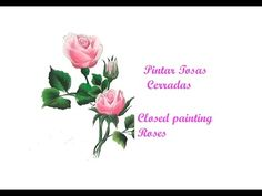 Pintar rosas cerradas. Closed painting roses - YouTube