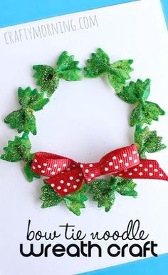 Christmas DIY: 7 Christmas Crafts f 7 Christmas Crafts for Kids to Make: Bow Tie Noodle Wreath Craft Kids Crafts, Santa Crafts, Kids Winter Crafts, Easy Crafts, Kids Diy, Spring Crafts, Preschool Crafts, Homemade Christmas Cards, Christmas Cards For Kids