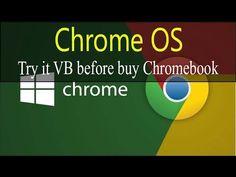 Enjoy Chrome Linux Operating System before buy New Chromebook