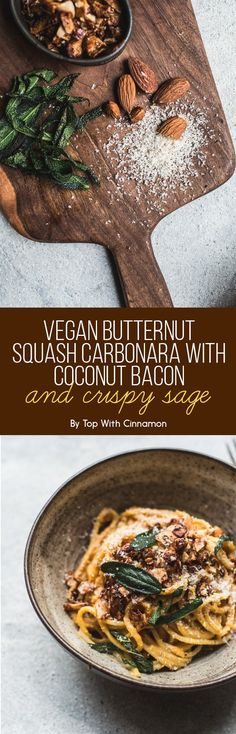 Vegan Butternut Squash Carbonara with Coconut Bacon and Crispy Sage | Here's…