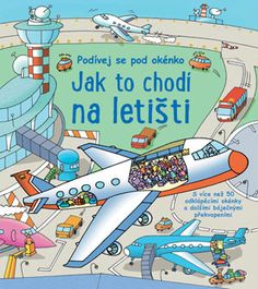 Look Inside an Airport by Rob Lloyd Jones - ISBN: 9781409538851 (Usborne Publishing Ltd) Lloyd Jones, 3d Pictures, Make Believe, English Book, Travel Gifts, Book Series, Childrens Books, Kid Books, Toddler Books