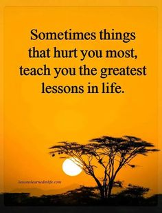 "Lessons Learned In Life Inc. The ""official"" Page of Lessons Learned In Life Inc. Wisdom Quotes, True Quotes, Great Quotes, Motivational Quotes, Inspirational Quotes, Quotes Quotes, Lesson Quotes, Statements, True Words"
