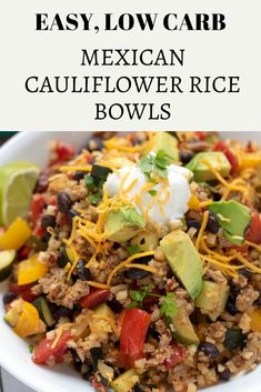 Low Carb Mexican Cauliflower Rice Bowls - Wine a Little, Cook a Lot Low carb Mexican cauliflower rice bowls are packed with flavor and veggies for a healthy & easy dinner recipe. Made with black beans and ground meat, they're perfect for meal prep too! Cauliflower Recipes, Cauliflower Rice, Veggie Recipes, Mexican Food Recipes, Recipes With Rice Wine, Mexican Desserts, Easy Healthy Dinners, Healthy Dinner Recipes, Low Carb Recipes