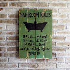"""Bathroom Rules"" 