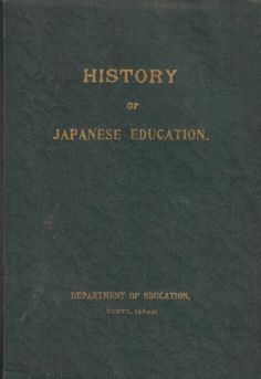 History of Japanese Education book prepared for the Japan (Japanese) British Exhibition 1910