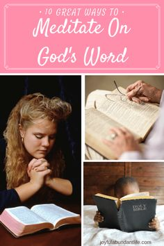 Meditate and meditating on God's Word - 10 great ways!Meditating on God's Word is something every child of God ought to do.  Here are several ways to help a person meditate on God's Word throughout the day.