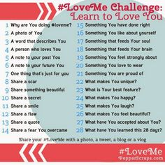 A 28 Day Challenge all about learning to love yourself.