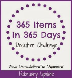 From Overwhelmed to Organized: 365 in 365 Declutter Challenge: February Update