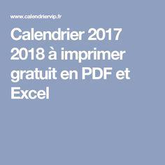 Calendrier 2017 2018 A Imprimer Gratuit En PDF Et Excel Pdf