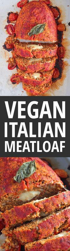Vegan Italian Meatloaf with Lentils and Mushrooms, stuffed with Vegan Mozzarella Cheese, and smothered in tomato sauce