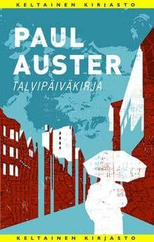 Paul Auster - Talvipäiväkirja - Kirjat - Savon Sanomat
