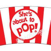 """She's about to POP! Popcorn Cupcake Wrapper - custom 2.25"""""""