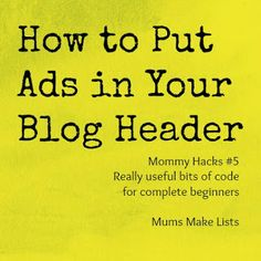 How to put ads in your blog header @Maaike Anema Anema Anema Boven Make Lists #blogger
