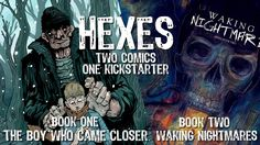 Simon Birks is raising funds for Hexes Comics 1 & 2 - One-Shot Supernatural/Horror Stories on Kickstarter! Enter the world of Hexes - one-shot supernatural/horror comics written by Simon Birks and drawn by some of the best artists today! 2nd One, Horror Comics, Best Artist, Horror Stories, Boys Who, Closer, Supernatural, Books, Artists