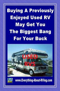 This story was submitted on our RVing Tips And Tricks Page. When purchasing an RV the question each buyer faces is whether to buy new or used. If what