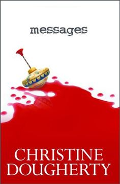 Messages by Christine Dougherty, http://www.amazon.com/dp/B005M66I9O/ref=cm_sw_r_pi_dp_WWruqb0R61FXD